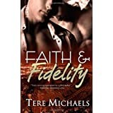 "Faith & Fidelityvon ""Tere Michaels"""