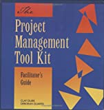 img - for Project Management Toolkit (Facilitator's Guide) book / textbook / text book