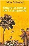 echange, troc Max Scheler - Natures et formes de la sympathie : Contribution à l'étude des lois de la vie affective