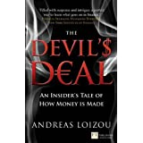 The Devil's Deal: An Insider's Tale of How Money is Made (Financial Times Series)by Andreas Loizou