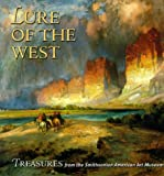 Lure of the West: Treasures from the Smithsonian American Art Museum (0823001911) by Amy Pastan