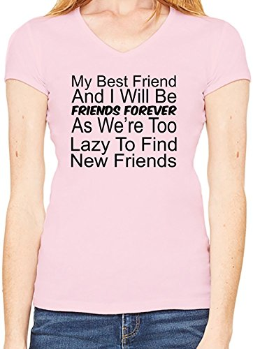My Best Friend And I Will Be Friends Forever Slogan Scollo a V T-shirt da donna XX-Large