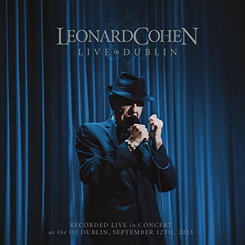 Leonard Cohen - Live In Dublin (3cd/1dvd) - Zortam Music