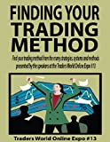 Finding Your Trading Method