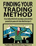 Finding Your Trading Method (Traders...