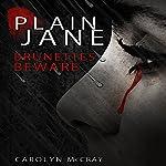 Plain Jane: The Harbinger Murder Mystery Series, Book 1 | Carolyn McCray