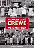 Memory Lane Crewe: v. 4 (185983437X) by Davies, Gordon
