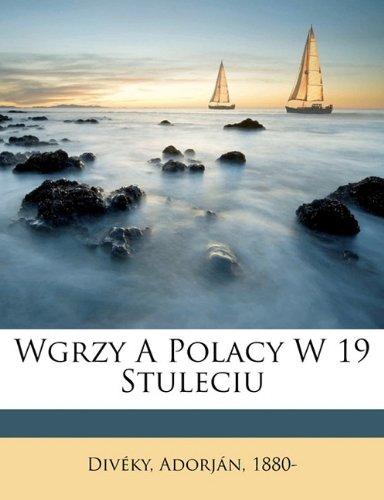 Wgrzy a Polacy w 19 stuleciu