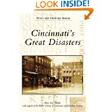 Cincinnati's Great Disasters (OH) (Postcard History Series)