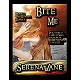 Bite Me (The Hunter Diaries) ~ Serena Zane