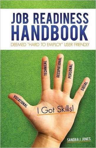 Job Readiness Handbook written by Sandra J. Jones