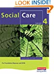 Social Care: For Foundation Degrees a...