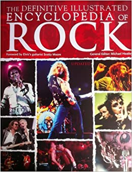 The Definitive Illustrated Encyclopedia of Rock, Heatley, Michael