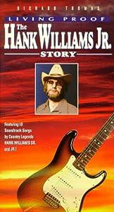 Living Proof: Hank Williams Jr Story [VHS]