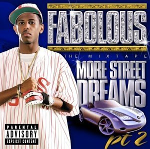 Fabolous - More Street Dreams, Pt. 2: The Mixtape - Zortam Music