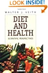 Diet and Health: Scientific Perspectives