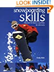 Snowboarding Skills: The back-to-basi...
