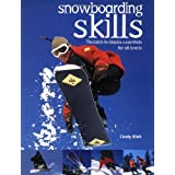 Snowboarding Skills: The Back-To-Basics Essentials for All Levels ~ Cindy Kleh