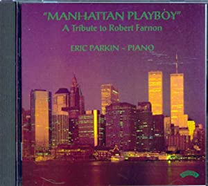 Manhattan Playboy - A Tribute to Robert Farnon