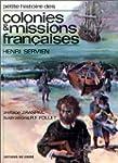 Petite histoire des colonies et missi...