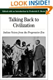 Talking Back To Civilization: Indian Voices from the Progressive Era (Bedford Cultural Editions Series)