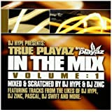 True Playaz In The Mix Vol. 1
