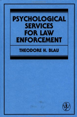 Psychological Services for Law Enforcement