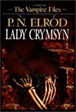 Lady Crymsyn (Vampire Files, No. 9) (0441007244) by Elrod, P. N.