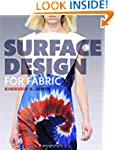 Surface Design for Fabric