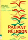 img - for Radiant Religion book / textbook / text book