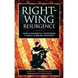 Right-Wing Resurgence: How a Domestic Terrorist Threat is Being Ignored ~ Daryl Johnson