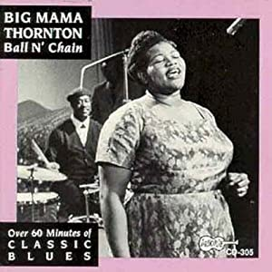 Album Ball N' Chain by Big Mama Thornton