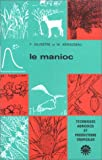 img - for Le manioc (French Edition) book / textbook / text book