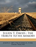 Julien T. Davies: the tribute to his memory