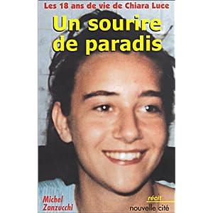 Les 18 ans de vie de Chiara Luce : Un sourire de paradis