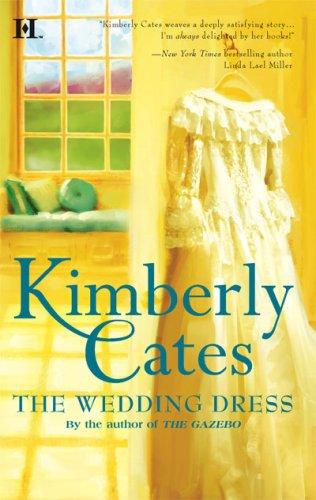 The Wedding Dress, KIMBERLY CATES