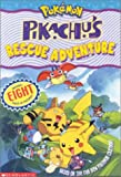 Pokemon: Pikachu's Rescue Adventure (movie Tie-in) (0439199697) by West, Tracey
