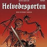 Den syvende ridder (Helvedesporten 1) | Benni Bødker