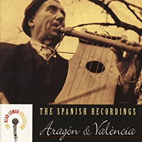 The Spanish Recordings: Arag�n & Val�ncia