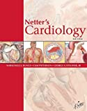 Netters Cardiology, 2e (Netter Clinical Science)