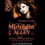 Midnight Alley: The Morganville Vampires, Book 3 | Rachel Caine