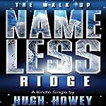 The Walk Up Nameless Ridge | Hugh Howey