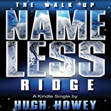 The Walk Up Nameless Ridge Audiobook by Hugh Howey Narrated by Jonathan Davis