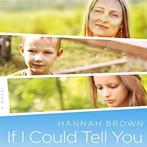 If I Could Tell You | [Hannah Brown]