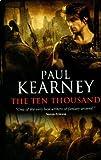 The Ten Thousand (1844166473) by Kearney, Paul