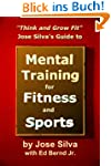 Jose Silva's Guide to Mental Training...