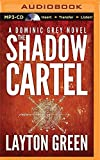 img - for The Shadow Cartel (The Dominic Grey Series) book / textbook / text book