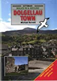 img - for Walks in and Around Dolgellau Town book / textbook / text book