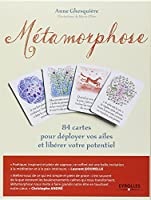 Métamorphose 84 Cartes pour Deployer Vos Ailes et Liberer Votre Potentiel Coffret