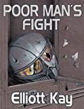 Book cover image for Poor Man's Fight